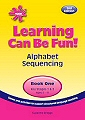 Learning Can Be Fun Book 2 - Alphabet Sequencing (2nd Edition)
