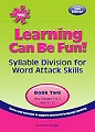 Learning Can Be Fun Book 2 - Syllable Division (2nd Edition)
